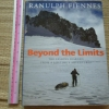 Beyond the Limits (The Lessons Learned From a Lifetime's Adventures)