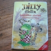 Dilly And the Tiger and Other Stories (Hardback)