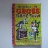 The Totally GROSS Game Show