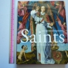SAINTS: Men And Women of Exceptional Faiths