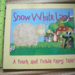 Snow White Lamb (A Touch and Tickle Fairy Tale)