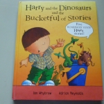 Harry and the Dinosaurs and the Bucketful of Stories (Five Roaringly Good Harry Stories)