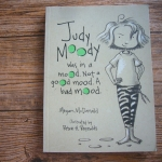 Judy Moody Was in a Mood, Not a Good Mood, A Bad Mood
