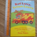Red Lorry, Yellow Lorry (Poems About Cars, Trains, Trucks and Other Things That Go)
