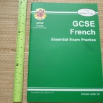 GCSE FRENCH: Essential Exam Practice (Includes Audio CD)