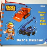 Bob the Builder: Bob's Rescue (Press-Out and Play Book)