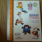 Braw Stories (New Adventures With Some of Scotland's best-loved Children's Characters)