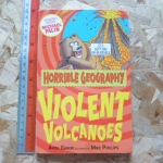 Horrible Geography: Violent Volcanoes