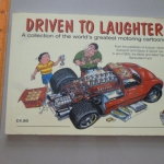 Driven to Laughter (A Collection of the World's Greatest Motoring Cartoons)