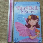 The Fairy Bell Sisters: Rosie and the Secret Friend