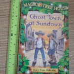 Magic Tree House 10: Ghost Town at Sundown