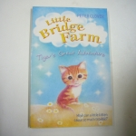 Little Bridge Farm: Tiger's Great Adventure