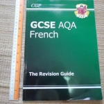 GCSE AQA FRENCH: The Revision Guide