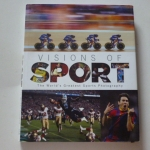 Visions of SPORT (The World's Greatest Sports Photography)