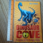 Dinosaur Cove 15: Rampage of the Hungry Giants
