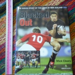 Blacked Out (The Inside Story of the Lions in New Zealand 2005)