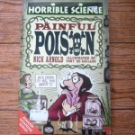 Painful Poison (Horrible Science)