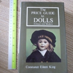 The Price Guide to DOLLS: Antique and Modern