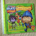 Mike the Knight and Trollee in Trouble (Paperback)