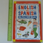 English and Spanish My First 1000 Words