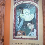 The Hostile Hospital (Book the Eight of A Series of unfortunate Events)