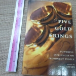 Five Gold Rings (Powerful Influences on Prominent People)