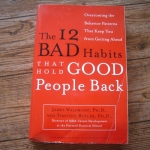 The I2 Bad Habits That Hold Good People Back
