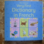 The Usborne very First Dictionary in French
