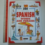 500 Really Useful SPANISH Words and Phrases