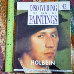 Discovering the Great Paintings 42: HOLBEIN