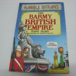 Horrible Histories: The Barmy British Empire
