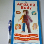 My Amazing Body (See-Through Window Book)