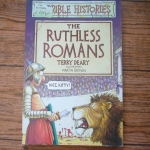 Horrible Histories: The Ruthless Romans