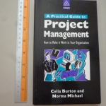 A Practical Guide to Project Management
