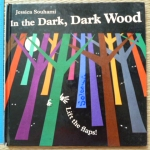 In The Dark, Dark Wood (Flap Book)