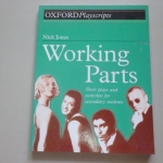Working Parts (Oxford Playscripts)