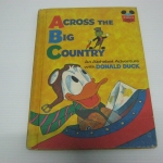 Across the Big Country : An Alphabet Adventure with Donald Duck