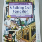 A Building Craft Foundation: Nelson Thornes Construction NVQ Series Levels 1 & 2 (Second Edition)