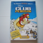 The Ultimate Official Guide to Disney Club Penguin Volume 1