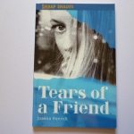 Tears of a Friends (Sharp Shades)