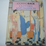 Clothes and Fashion (Looking Back)