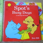 Spot's Busy Days: A Chunky Tab Book (Board Book)