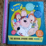 Family Guy: The Official Episode Guide Seasons 1-3