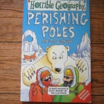 Horrible Geography: Perishing Poles