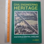 Civil Engineering Heritage: Eastern & Central England