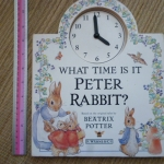 What Time Is It Peter Rabbit? (Clock Book)