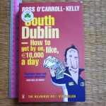 South Dublin: How to Get By On, Like $10,000 a Day