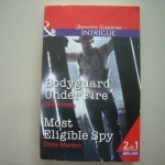 Bodyguard Under Fire // Most Eligible Spy