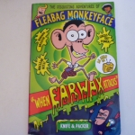 Fleabag Monkeyface 1: When Earwax Attacks