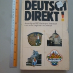 Deutsch Direk! (A Combined BBC radio and Television Course For Beginners in German)